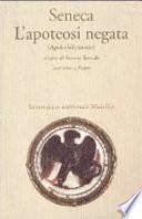 SENECA L'apoteosi negata (Apokolokyntosis)
