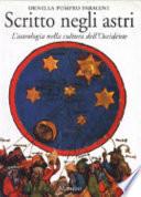 Scritto negli astri l'astrologia nella cultura dell'Occidente