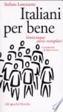 Italiani per bene venticinque storie esemplari