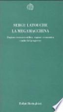 la megamacchina