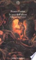 Le rose dell'abisso dialoghi sui classici italiani