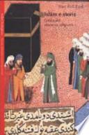 Islam e Storia. Critica Del Discorso Religioso