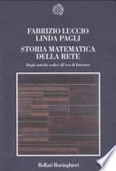 Storia matematica della rete dagli antichi codici all'era di internet