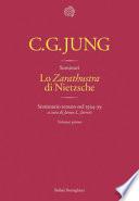 Lo «Zarathustra» di Nietzsche. Seminario tenuto nel 1934-39. Volume I