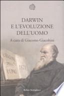 Darwin e l'evoluzione dell'uomo