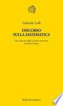 Discorso sulla Matematica. Un Rilettura delle Lezioni Americane di Italo Calvino