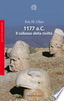 1177 a. C. Il collasso delle civiltà