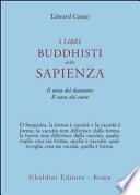 I Libri Buddhisti della Sapienza. Il Sutra del Diamante. Il Sutra del Cuore.