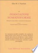 La dissociazione somatoforme. Elementi teorico-clinici e strumenti di Misurazione