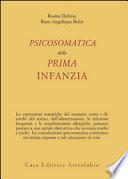 Psisosomatica della Prima Infanzia