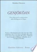 Genjokoan - Una Chiave per la Comprensione dello Shobogenzo di Dogen