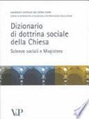 Dizionario di dottrina sociale della Chiesa scienze sociali e magistero