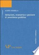 Istituzioni economia e gestione di previdenza pubblica