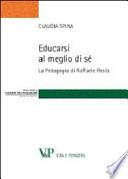 Educarsi al meglio di sè - La pedagogia di Raffaele Testa