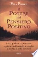 Il potere del pensiero positivo + Vivere in positivo (2 libri)