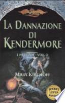 La Dannazione di Kendermore. I preludi vol 2