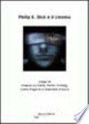 Philip K. Dick e il cinema. Saggi