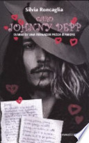 Caro Johnny Depp diario di una teenager pazza d�amore