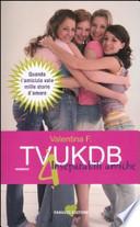 TVUKDB - 4 INSEPARABILI AMICHE