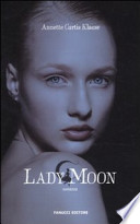 Lady Moon romanzo