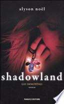 Shadowland. Gli immortali
