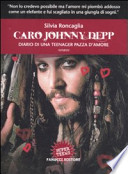 Caro Johnny Depp. Diario di una teenager pazza d'amore