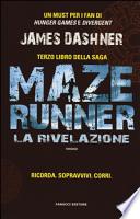 Maze Runner La Rivelazione
