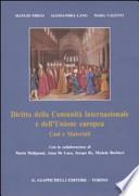 Diritto della comunità internazionale e dell'Unione europea. Casi e materiali