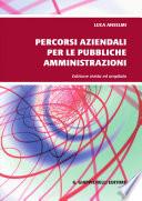 PERCORSI AZIENDALI PER LE PUBBLICHE AMMINISTRAZIONI