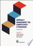 Impresa e management tra competitività e progresso Seconda edizione