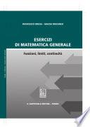 Esercizi di matematica generale Funzioni, limiti, continuità