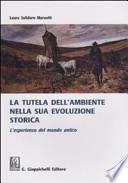 La tutela dell'ambiente nella sua evoluzione storica - L'esperienza del mondo antico