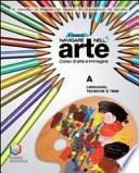 IL NUOVO NAVIGARE NELL'ARTE. CORSO DI ARTE E IMMAGINE. CON L'ARTE EXTRAEUROPEA