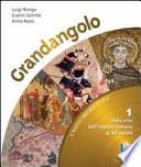 Grandandolo - Dalla crisi dell'impero romano al XV secolo - vol.1 + Quaderno delle abilità