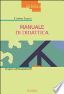 Manuale di Didattica - il sapere sull'insegnamento