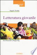 Letteratura giovanile. Da Pinocchio a Peppa Pig
