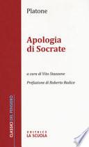 Apologia di Socrate . Per i Licei e gli Ist. Magistrali