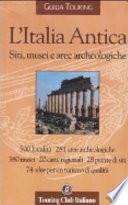 L'Italia antica siti, musei e aree archeologiche
