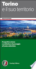 Torino e il suo territorio guide touring verde
