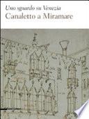 Uno sguardo su Venezia Canaletto a Miramare