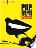 Pop, realismi e politica. Brasile-Argentina, anni Sessanta. Catalogo della mostra (Bergamo, 8 marzo-26 maggio 2013)