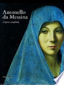 Antonello da Messina - L'opera completa