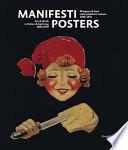 Manifesti Posters. Mangiare e Bere Nella pubblicità Italiana 1890-1970. Eat and Drink in Italian Advertising 1890-1970