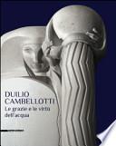 Duilio Cambellotti. Le grazie e le virtù dell'acqua
