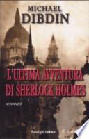 L'ultima avventura di Sherlock Holmes