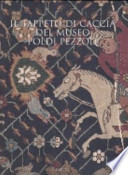 Il tappeto di caccia del Museo Poldi Pezzoli