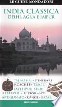 India classica. Delhi, Agra e Jaipur