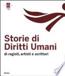 Storie di Diritti Umani di registi, artisti e scrittori
