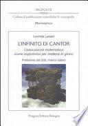 L'infinito di Cantor. L'educazione matematica come esperienza per mettersi in gioco