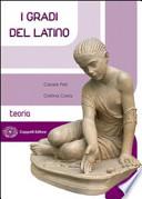 I Gradi del Latino - Esercizi Due